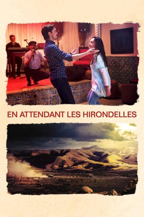 Télécharger $ En Attendant Les Hirondelles Film en Streaming VOSTFR