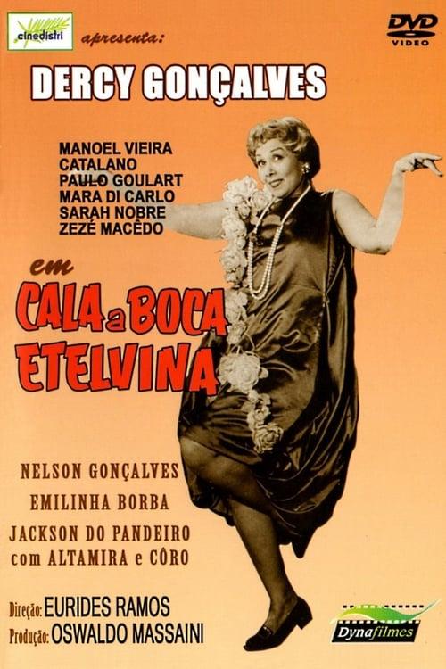 Mira La Película Cala a Boca, Etelvina Gratis En Español