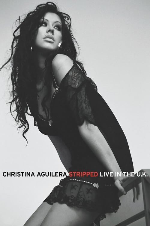 Largescale poster for Christina Aguilera: Stripped - Live in the U.K.
