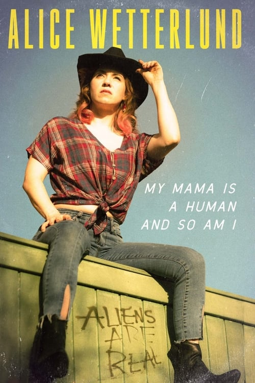 Poster von Alice Wetterlund: My Mama Is a Human and So Am I