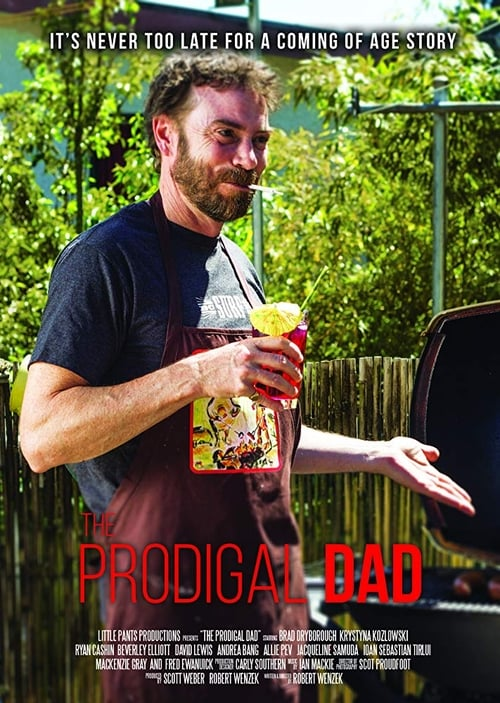 The Prodigal Dad (2017)