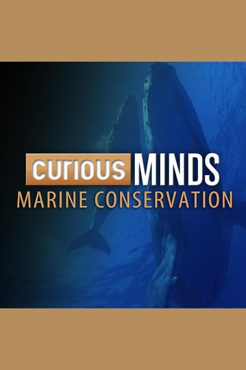 Curious Minds: Marine Conservation (2015)