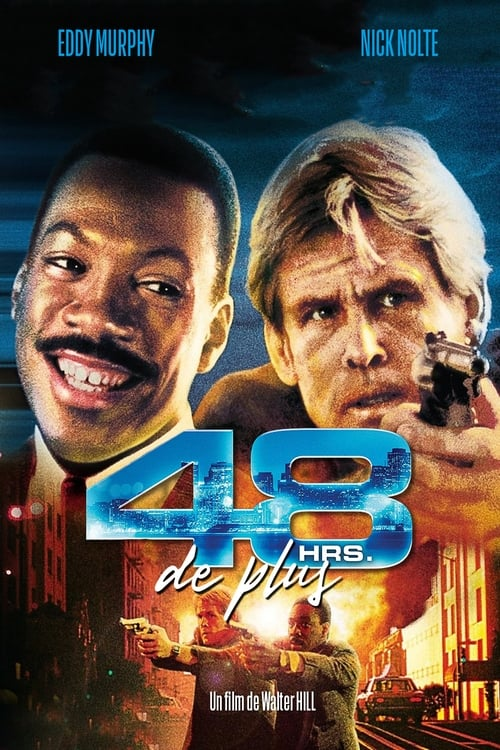 Voir 48 heures de plus (1990) streaming Youtube HD