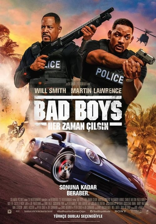 Bad Boys for Life ( Çılgın İkili 3: Her Zaman Çılgın )