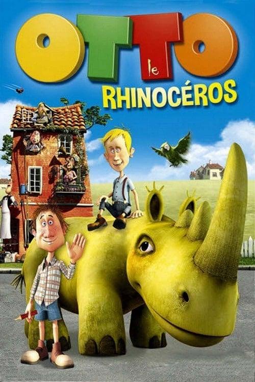 [VF] Otto le Rhinocéros (2013) film en français