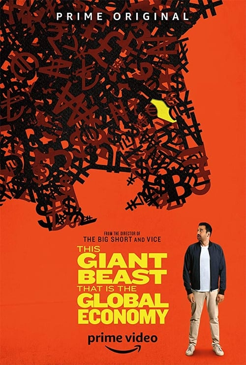 This Giant Beast That is the Global Economy (2019)