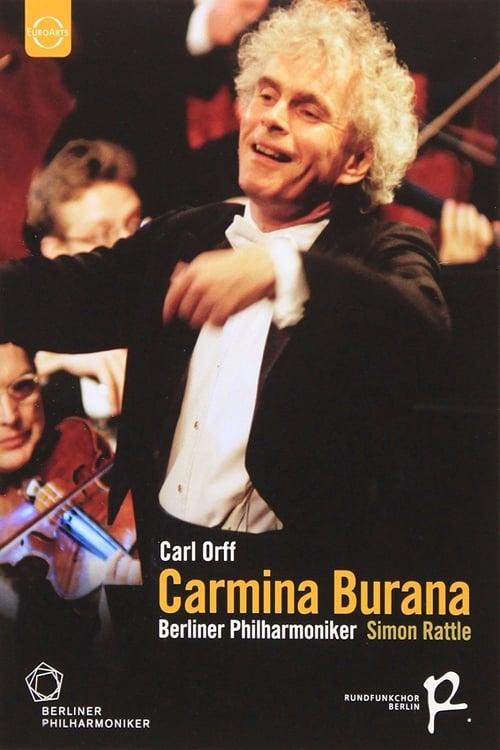 Carmina Burana - Carl Orff - Simon Rattle (2004)
