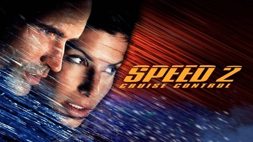 Speed 2: Cruise Control - As the stakes get higher, the ride gets even faster. - Azwaad Movie Database