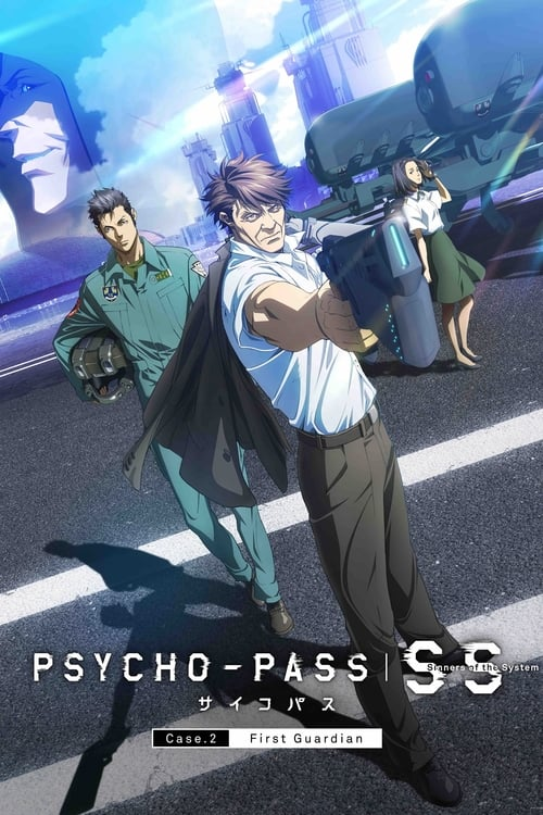 Mira PSYCHO-PASS サイコパス Sinners of the System Case.2「First Guardian」 En Buena Calidad Gratis