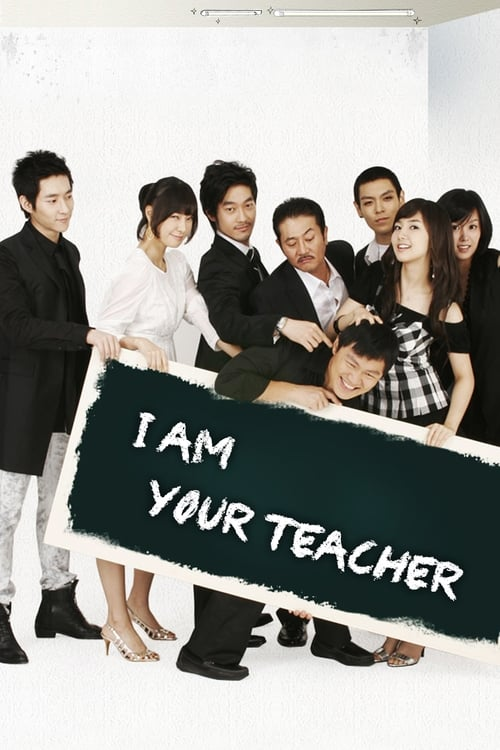 I am Your Teacher (2007)