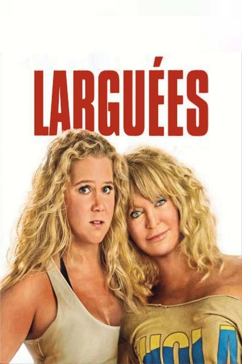 Regarder Larguées (2017) streaming film en français