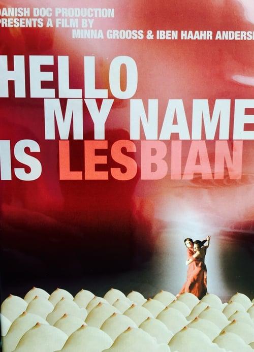 Goddag mit navn er Lesbisk poster
