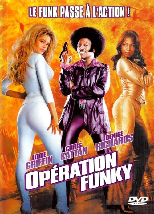 Opération Funky (2002)
