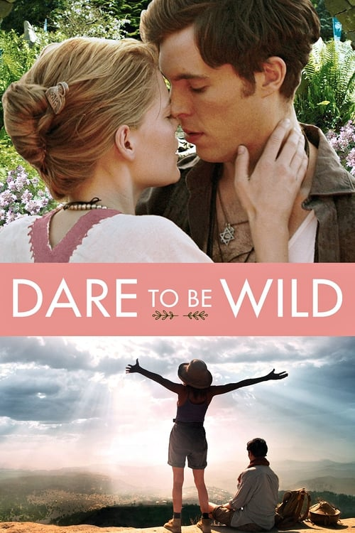 Mira Dare to Be Wild Completamente Gratis