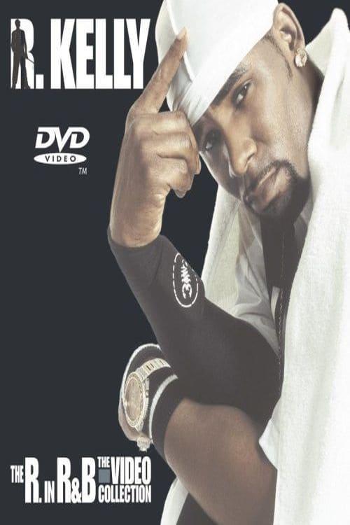Película R. Kelly: The R. in R&ampB - The Video Collection En Buena Calidad Hd 720p