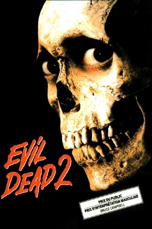 Regarder Evil Dead 2 (1987) Streaming HD FR