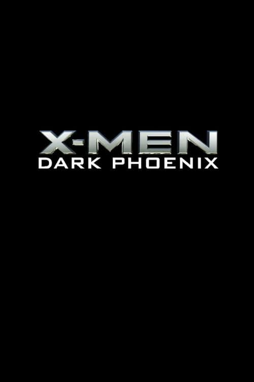 X-Men: Dark Phoenix Streaming VF