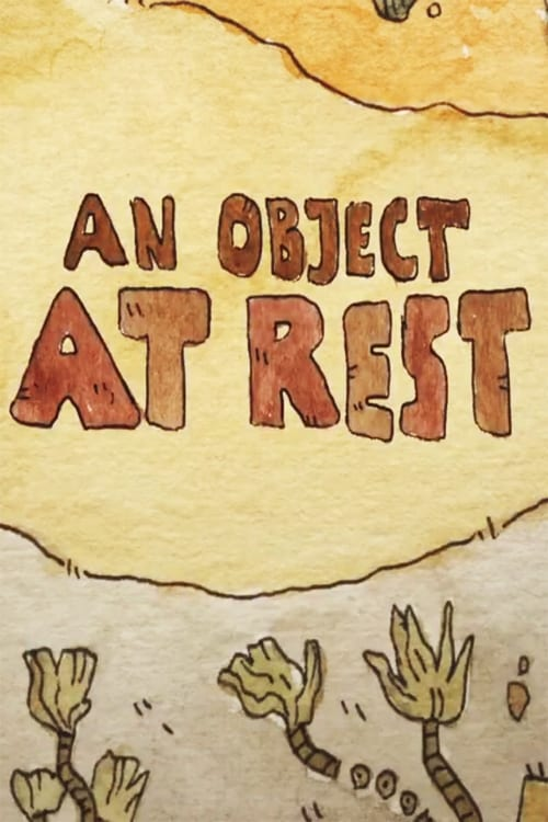 Filme An Object at Rest Online