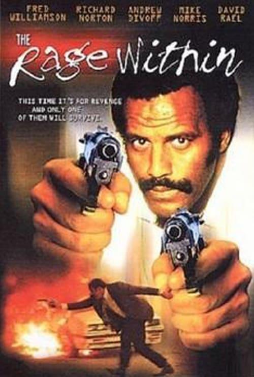 شاهد الفيلم The Rage Within مجاني باللغة العربية