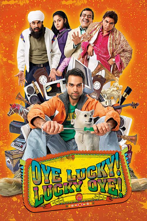 Oye Lucky! Lucky Oye! (2008) Poster