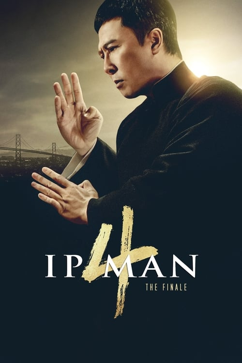 Streaming Ip Man 4: The Finale (2019) Full Movie