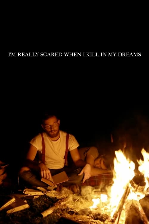 I'm Really Scared When I Kill in My Dreams (2012)