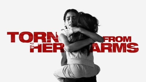 Torn from Her Arms