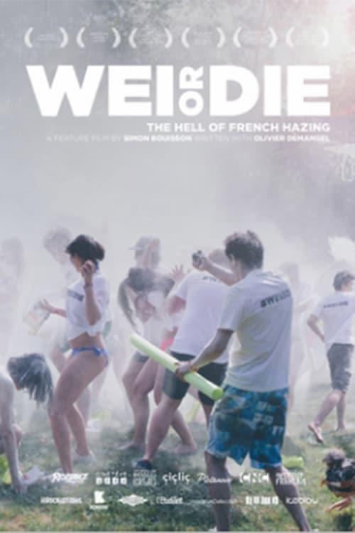 Ver WEI OR DIE Gratis En Español