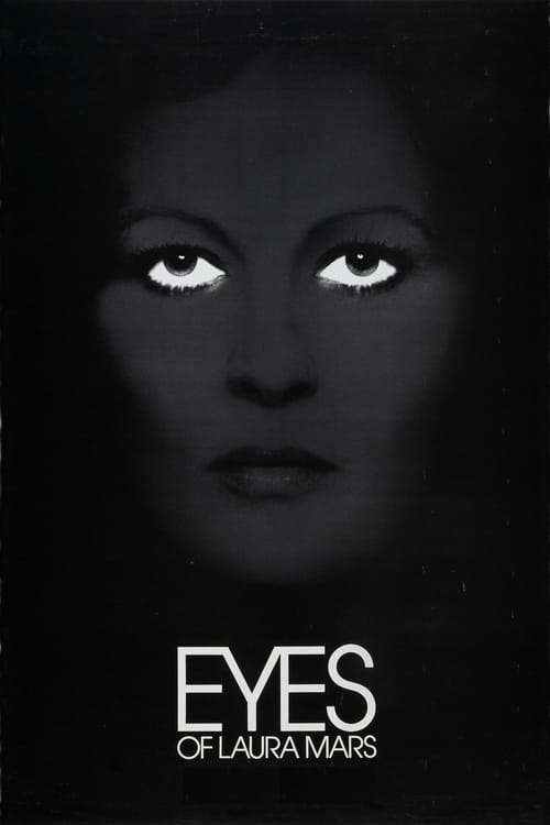Streaming Eyes of Laura Mars (1978) Movie Free Online