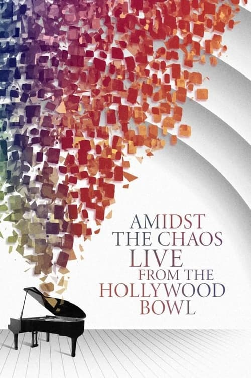 Amidst the Chaos – Live (Again) from the Hollywood Bowl