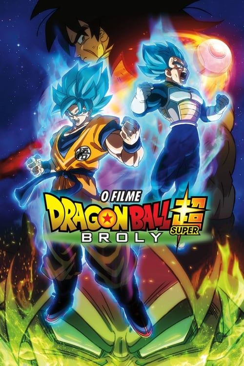 Filme Dragon Ball Super: Broly Completamente Grátis