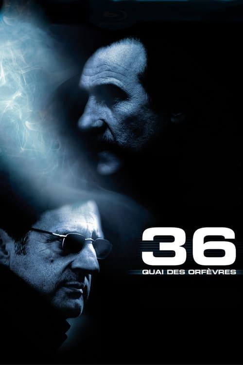 36 Quai des Orfèvres 2005