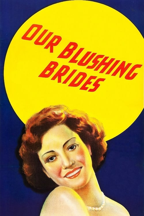 Assistir Our Blushing Brides Completamente Grátis