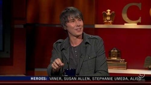 The Colbert Report: Season 7 – Episod Brian Cox