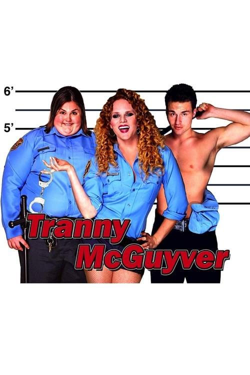 Film Tranny McGuyver Doublé En Français