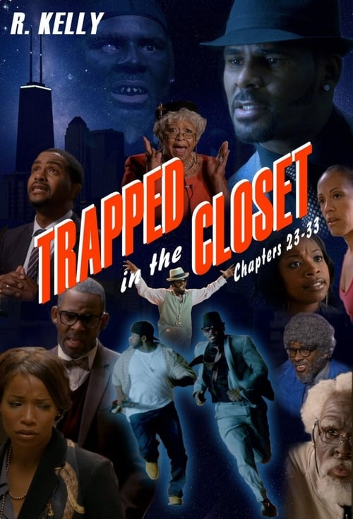 Trapped in the Closet: Chapters 23-33