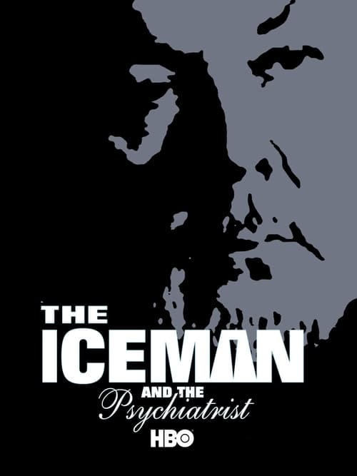 The Iceman and the Psychiatrist (2004)