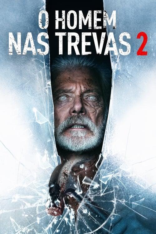 Assistir O Homem nas Trevas 2 - 2021 - HD 1080p Legendado Online Grátis HD