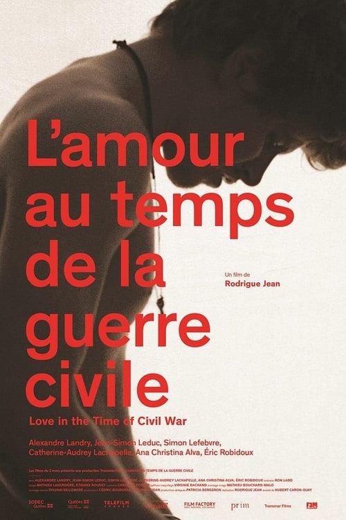 Filme L'amour au temps de la guerre civile Em Português Online