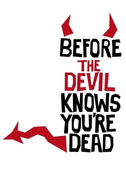 The poster of Before the Devil Knows You're Dead