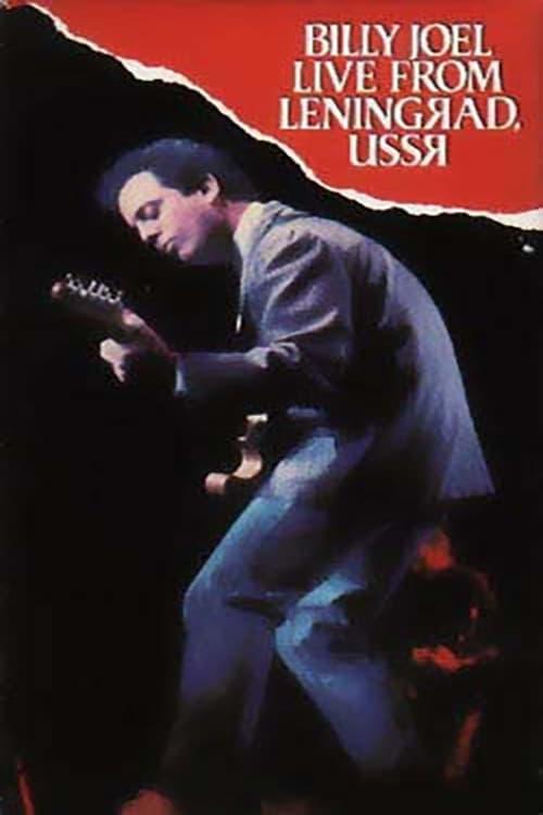 Mira La Película Billy Joel: Live in Leningrad En Buena Calidad Hd