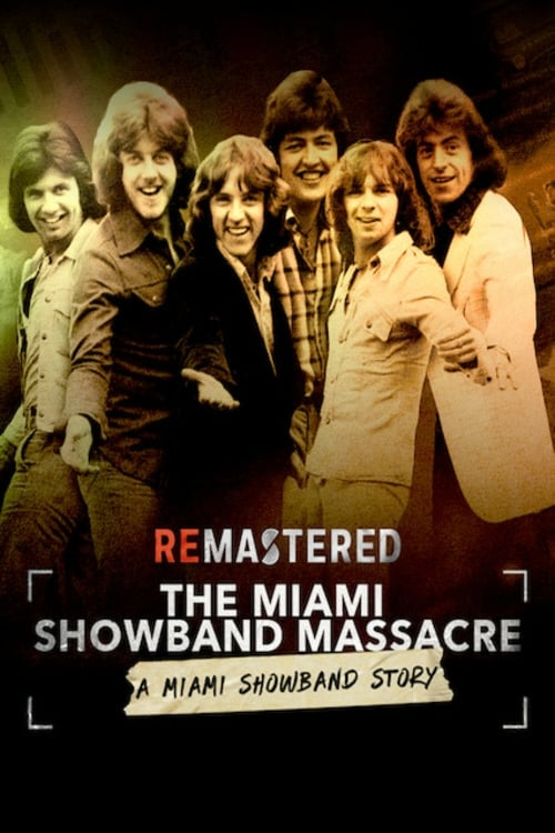 Assistir ReMastered: The Miami Showband Massacre