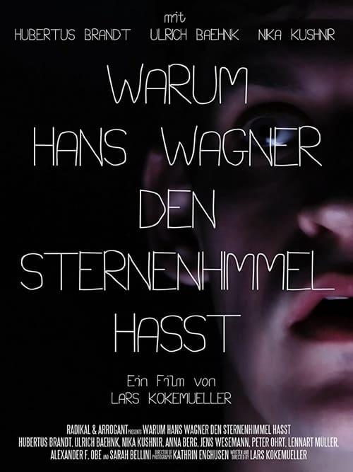 Mire Warum Hans Wagner den Sternenhimmel hasst En Buena Calidad