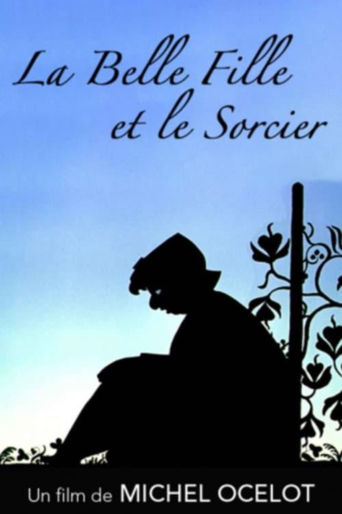 Παρακολουθήστε Ταινία La Belle fille et le sorcier Δωρεάν Στα Ελληνικά