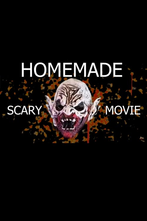 Homemade Scary Movie