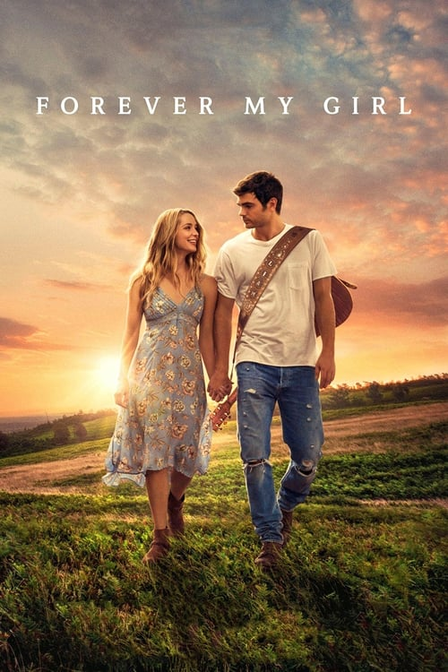 Streaming Forever My Girl (2018) Best Quality Movie