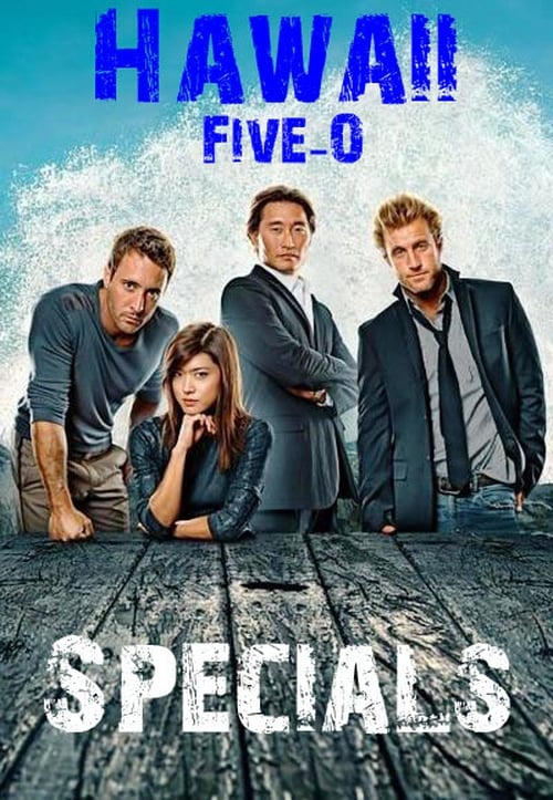 Hawaii Five 0: Specials