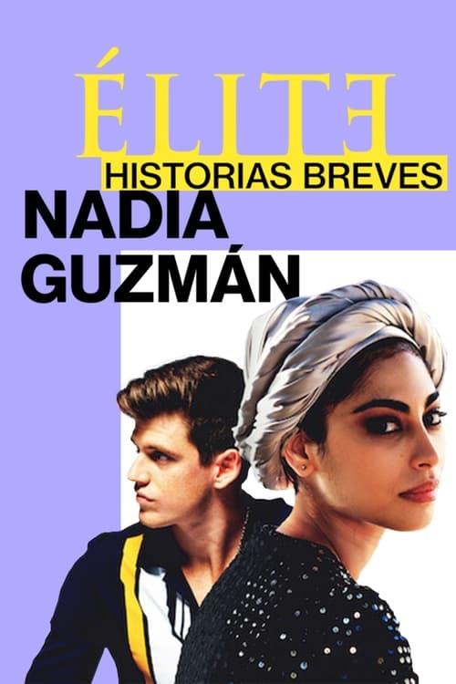 Poster von Élite-Kurzgeschichten: Nadia – Guzmán