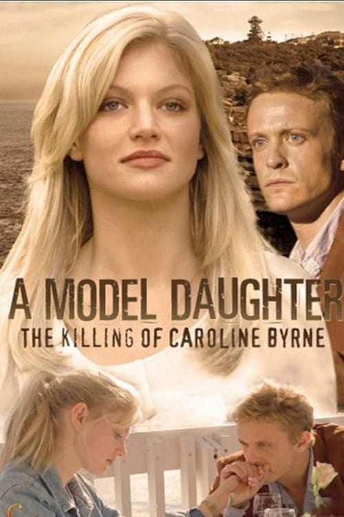 مشاهدة A Model Daughter: The Killing of Caroline Byrne في ذات جودة عالية HD 1080p