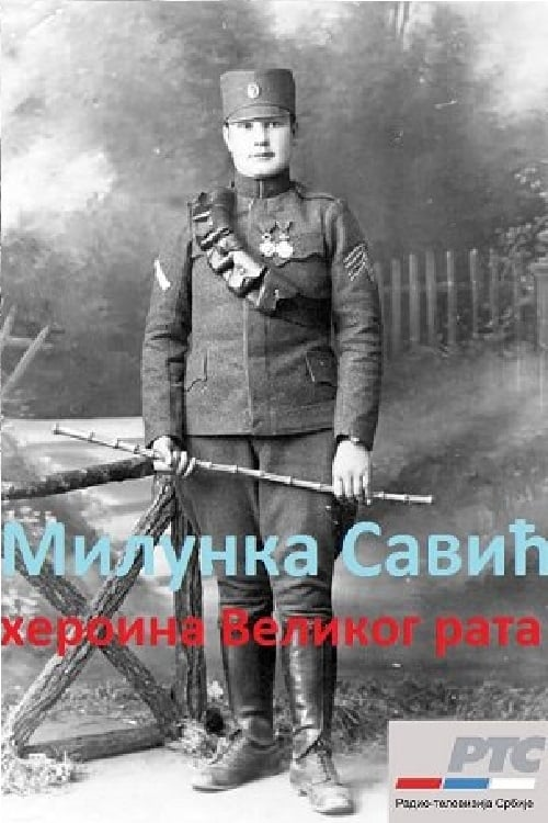 Milunka Savic: Heroine of the Great War (2013)